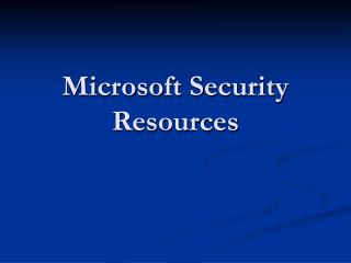 Microsoft Security Resources
