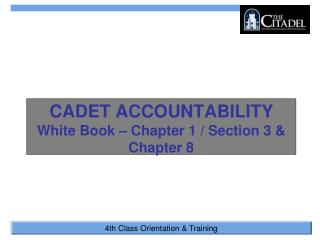CADET ACCOUNTABILITY White Book – Chapter 1 / Section 3 & Chapter 8