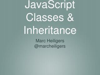 JavaScript Classes & Inheritance