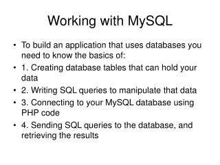 Working with MySQL