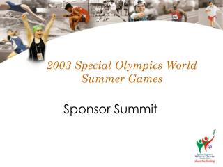 2003 Special Olympics World Summer Games