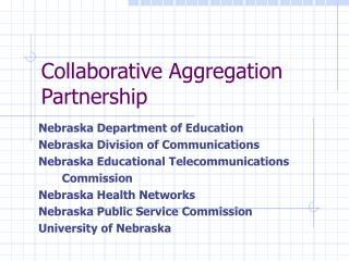 Collaborative Aggregation Partnership