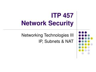 ITP 457 Network Security
