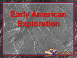 Early American Exploration