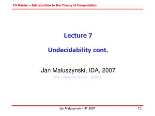 Lecture 7 Undecidability cont.
