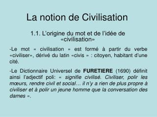 La notion de Civilisation