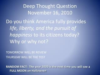 Deep Thought Question November 16, 2010