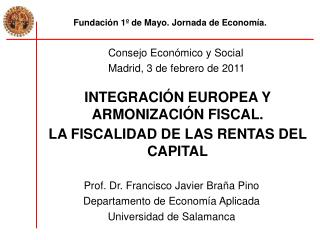 Fundación 1º de Mayo. Jornada de Economía.