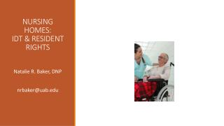 NURSING HOMES:  IDT & RESIDENT RIGHTS