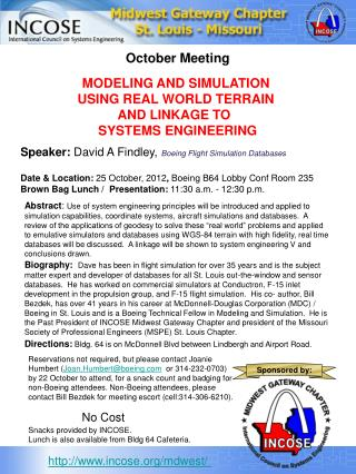 Date & Location:  25 October, 2012 ,  Boeing B64 Lobby Conf Room 235