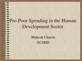 Pro-Poor Spending in the Human Development Sector
