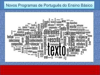 Novos Programas de Português do Ensino Básico