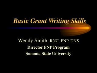 Basic Grant Writing Skills