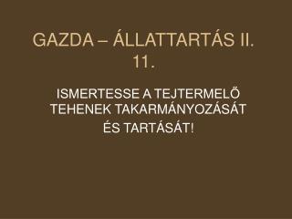 GAZDA – ÁLLATTARTÁS II. 11.