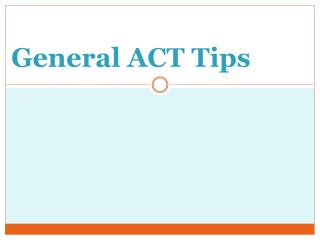 General ACT Tips