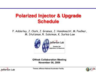 Polarized Injector & Upgrade Schedule