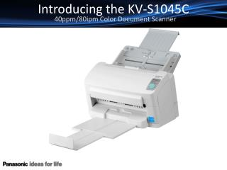 Introducing the KV-S1045C