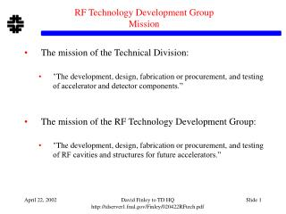 RF Technology Development Group Mission