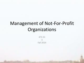 Management of Not-For-Profit Organizations