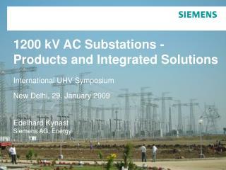 1200 kV AC Substation Basic requirements - Example: PGCIL