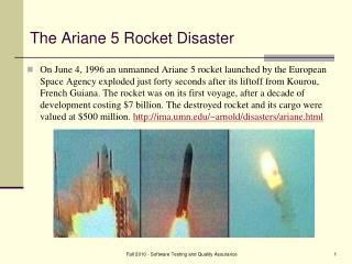The Ariane 5 Rocket Disaster