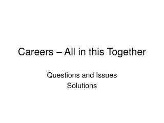 Careers – All in this Together