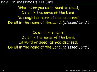 Do All In The Name Of The Lord