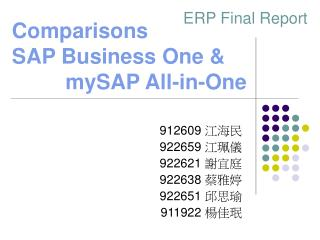 Comparisons SAP Business One &           mySAP All-in-One
