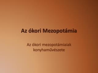Az ókori Mezopotámia