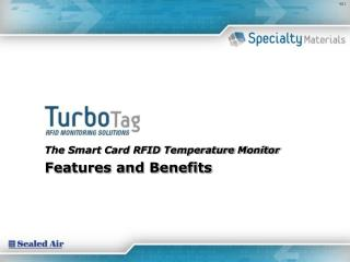The Smart Card RFID Temperature Monitor Features and Benefits