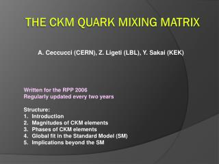The CKM quark mixing matrix