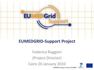 EUMEDGRID-Support Project