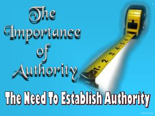 The Need To Establish Authority