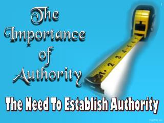 The Need To Establish Authority