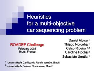 Heuristics  for a multi-objective  car sequencing problem