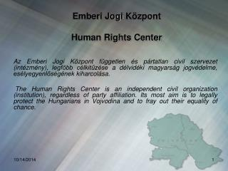 Emberi Jogi  Központ Human Rights Center
