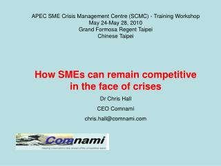 APEC SME Crisis Management Centre (SCMC) - Training Workshop May 24-May 28, 2010