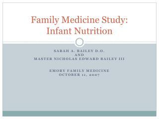 Family Medicine Study:  Infant Nutrition