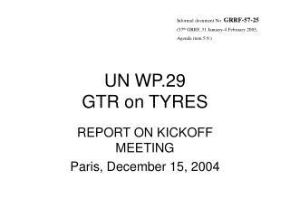 UN WP.29 GTR on TYRES