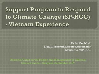 Support Program to Respond to Climate Change (SP-RCC) - Vietnam Experience