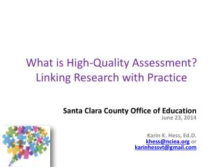 What is High-Quality Assessment? Linking Research with Practice
