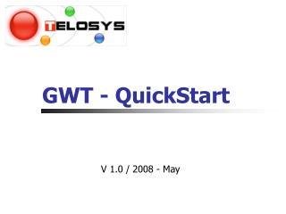 GWT - QuickStart