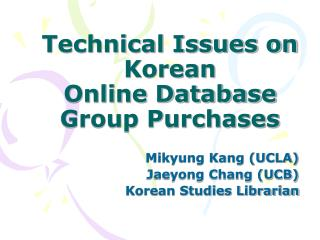 Technical Issues on  Korean  Online Database  Group Purchases