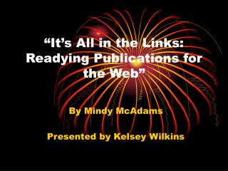 �It�s All in the Links: Readying Publications for the Web�
