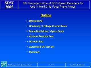 Background Continuity / Leakage Current Tests Diode Breakdown / Opens Tests Channel Potential Test