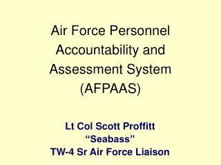 Air Force Personnel Accountability and Assessment System  (AFPAAS)