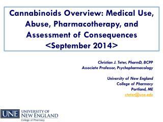 Christian J. Teter,  PharmD,  BCPP Associate Professor, Psychopharmacology