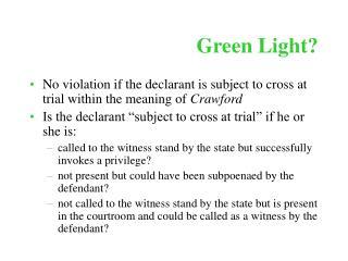 Green Light?