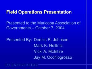 Field Operations Presentation
