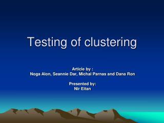 Testing of clustering